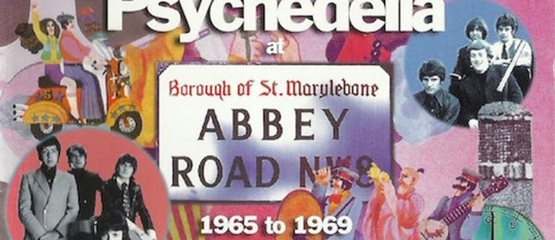 Psychedelia at Abbey Road 1965 to1968